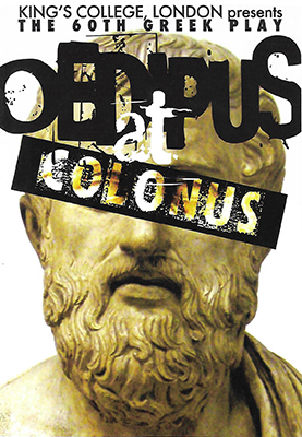 Oedipus at Colonus Sophocles poster King's College